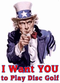Uncle Sam wants YOU to Play Disc Golf at Park Circle NOW!